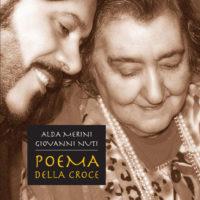 Alda Merini, Giovanni Nuti - Poema della Croce