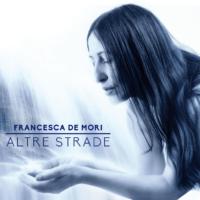 Francesca De Mori - Altre Strade