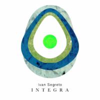 Ivan Segreto - Integra